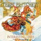 Interesting Times - (Discworld Novel 17) audiobook by Terry Pratchett, Tony Robinson