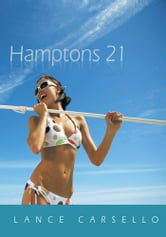 Hamptons 21 ebook by Lance Carsello