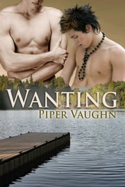 Wanting ebook by Piper Vaughn