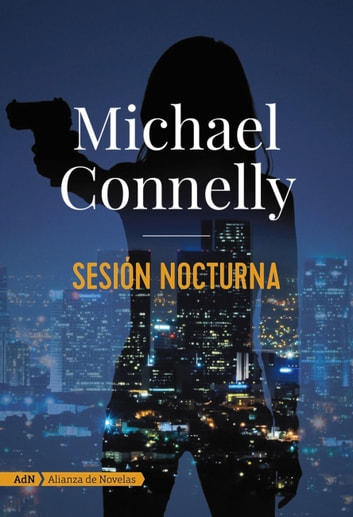 Sesión nocturna (AdN) ebook by Michael Connelly
