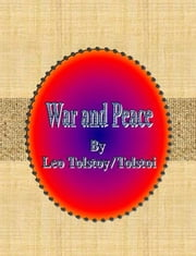 War and Peace ebook by Leo Tolstoy/Tolstoi