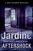 Aftershock - A gritty murder case from the streets of Edinburgh ebook by Quintin Jardine