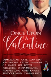 Once Upon A Valentine ebook by Kobo.Web.Store.Products.Fields.ContributorFieldViewModel