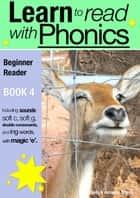 Learn to Read with Phonics - Book 4 ebook by Sally Jones