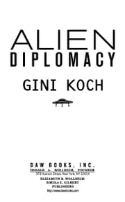 Alien Diplomacy ebook by Gini Koch