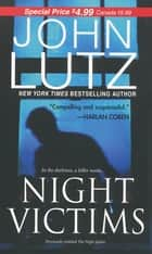 Night Victims ebook by John Lutz