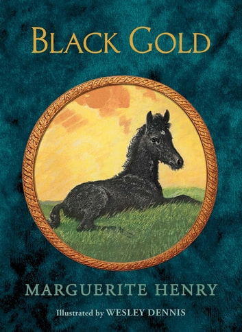 Black Gold ebook by Marguerite Henry