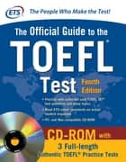 Official Guide to the TOEFL Test, 4th Edition ebook by Educational Testing Service
