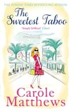 The Sweetest Taboo ebook by Carole Matthews