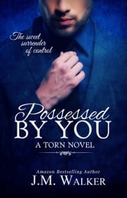 Possessed by You ebook by J.M. Walker,Brenda Wright