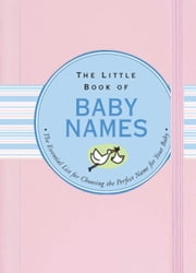 The Little Book of Baby Names ebook by Karen Kaufman Orloff