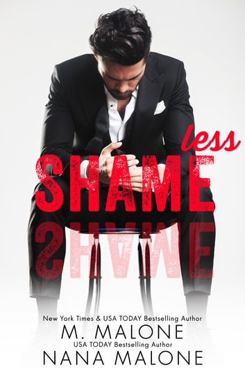 Shameless ebook by M. Malone,Nana Malone