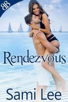 Rendezvous ebook by Sami Lee