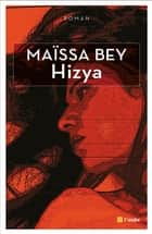 Hizya ebook by Maïssa BEY