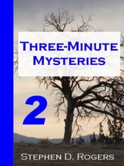 Three-Minute Mysteries 2 ebook by Stephen D. Rogers