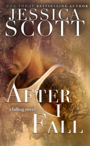 After I fall ekitaplar by Jessica Scott