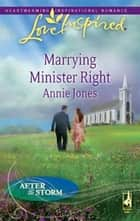 Marrying Minister Right ebook by Annie Jones