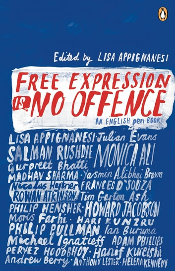 Free Expression is No Offence - An English Pen Book ebook by English PEN