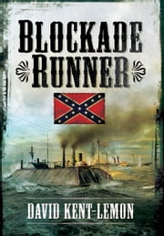 Blockade Runner ebook by David Kent-Lemon