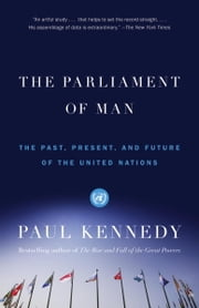 The Parliament of Man ebook by Paul Kennedy