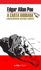 A Carta Roubada ebook by Edgar Allan Poe, William Lagos