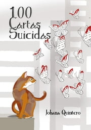 100 cartas suicidas ebook by Johana Quintero