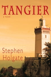 Tangier ebook by Stephen Holgate