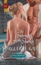 The Governess and the Sheikh ebook by Marguerite Kaye