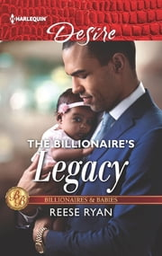 The Billionaire's Legacy ebook by Reese Ryan