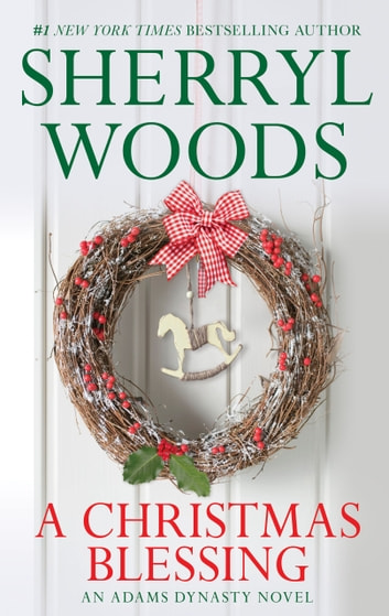 A Christmas Blessing (And Baby Makes Three, Book 1) ebook by Sherryl Woods
