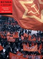 Russia: A History, new edition ebook by Gregory Freeze