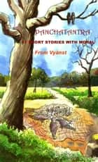 Panchatantra - 51 short stories with moral ebook by Pandit Vishnu Sharman,Praful B