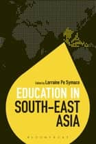 Education in South-East Asia ebook by Dr Lorraine Pe Symaco, Dr Colin Brock