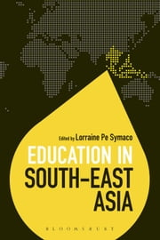 Education in South-East Asia ebook by Dr Lorraine Pe Symaco,Dr Colin Brock