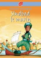 Sinbad le marin ebook by Christophe Rouil, Jacques Cassabois