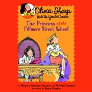 The Princess of the Fillmore Street School audiobook by Marjorie Weinman Sharmat, Mitchell Sharmat