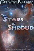 The Stars in Shroud ebook by Gregory Benford