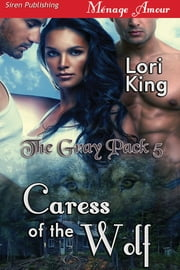Caress of the Wolf ebook by Lori King