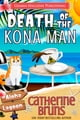 Death of the Kona Man ebook de Catherine Bruns