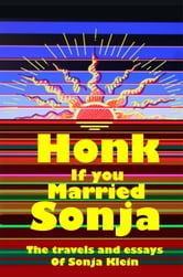 Honk If You Married Sonja ebook by Sonja Klein