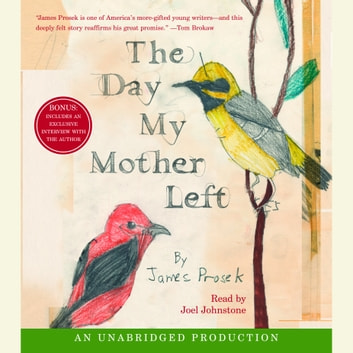 The Day My Mother Left audiobook by James Prosek