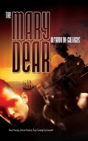 The Mary Dear ebook by Alfredo de Gallegos