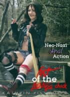 Neo-Nazi Anal Action ebook by Kathrin Pissinger
