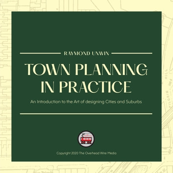 Town Planning in Practice audiobook by Raymond Unwin