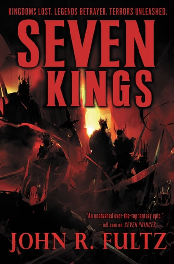 Seven Kings ebook by John R. Fultz