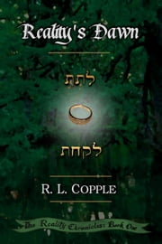 Reality's Dawn ebook by R. L. Copple