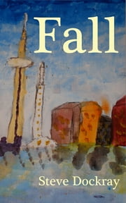 Fall ebook by Steve Dockray