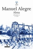 Alma ebook by MANUEL ALEGRE