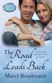 The Road Leads Back ebook by Marci Boudreaux
