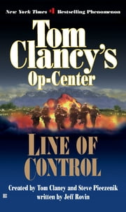 Line of Control - Op-Center 08 ebook by Tom Clancy,Steve Pieczenik,Jeff Rovin